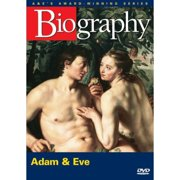 Biography: Adam & Eve by ARTS AND ENTERTAINMENT NETWORK