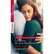 Le retour de Jack Buchanan - Impossible idylle - eBook