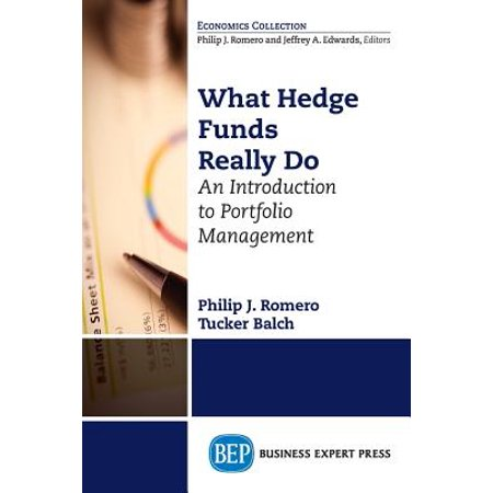 What Hedge Funds Really Do : An Introduction to Portfolio