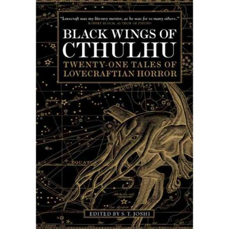 Black Wings of Cthulhu: Twenty-One New Tales of Lovecraftian Horror by