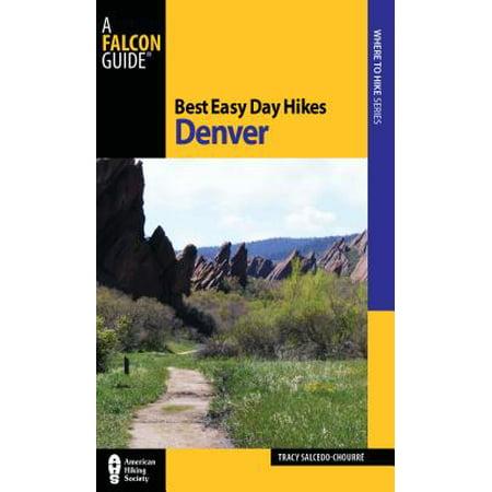 Best Easy Day Hikes Denver - (Best Shopping Mall In Denver)