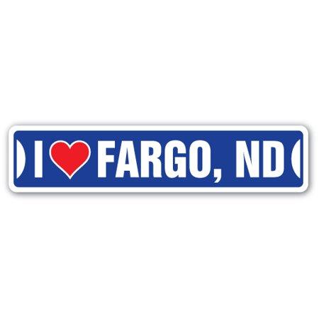 I Love Fargo  North Dakota Street Sign Nd City State Us Wall Road Gift