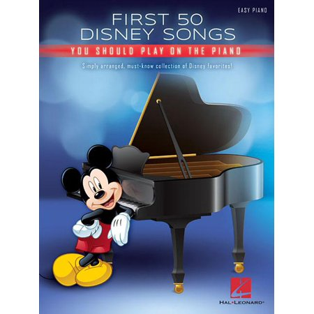 First 50 Disney Songs You Should Play on the Piano (Paperback) ()