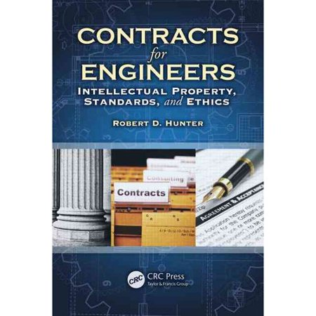 Contracts For Engineers  Intellectual Property  Standards  And Ethics