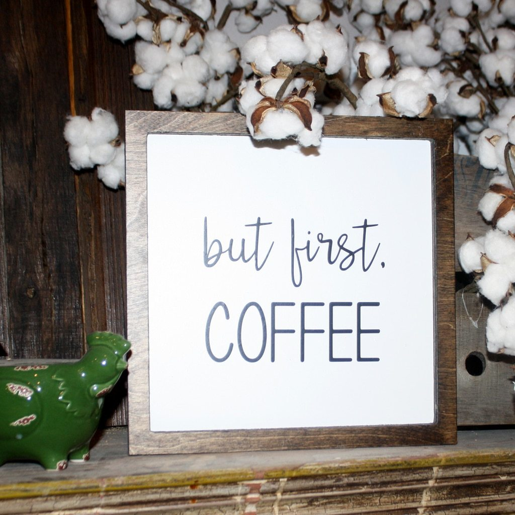 But First Coffee Wooden Sign Farmhouse Style, Wall Decor