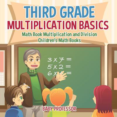 Halloween Math Games Third Grade (Third Grade Multiplication Basics - Math Book Multiplication and Division Children's Math)