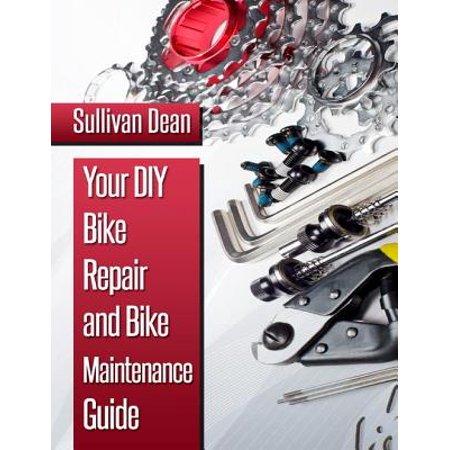 Your DIY Bike Repair and Bike Maintenance Guide - eBook ()