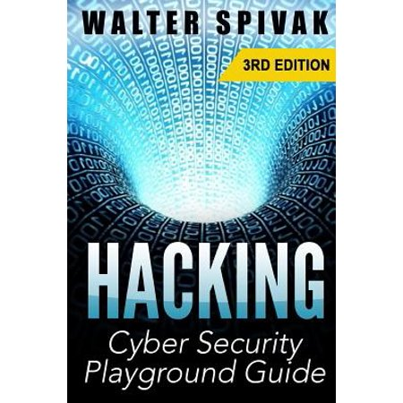 Hacking  Viruses And Malware  Hacking An Email Address And Facebook Page  And More  Cyber Security Playground Guide