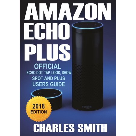 A Guide To Amazon Echo Plus - eBook