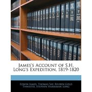James's Account of S.H. Long's Expedition, 1819-1820