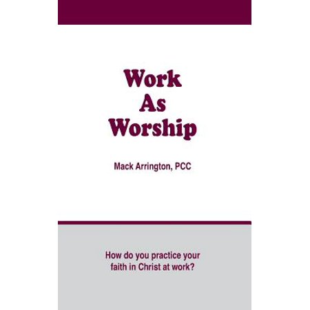 Work as Worship : How Do You Practice Your Faith in Christ at Work?](How Does A Fog Machine Work)
