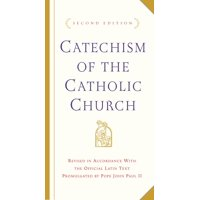Catechism of the Catholic Church : Second Edition