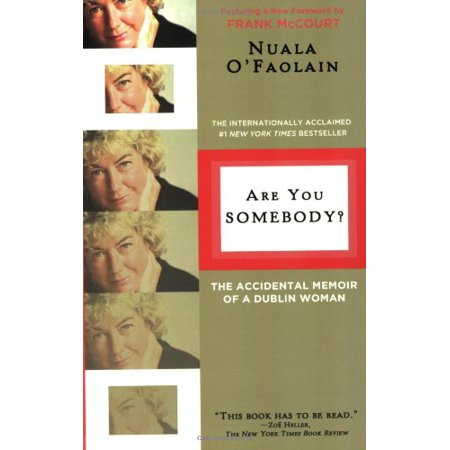 Are You Somebody?: The Accidental Memoir of a Dublin Woman - image 1 of 1