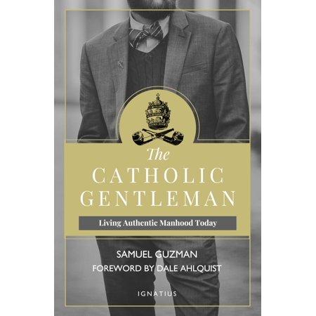 The Catholic Origins Of Halloween (The Catholic Gentleman : Living Authentic Manhood)
