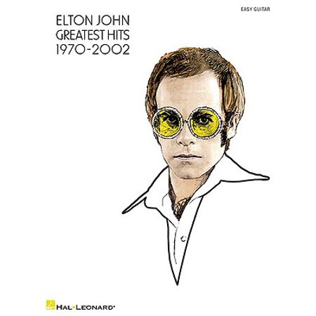 Elton John: Greatest Hits 1970-2002 : Easy Guitar (Hit Me With Your Best Shot Guitar Tab)