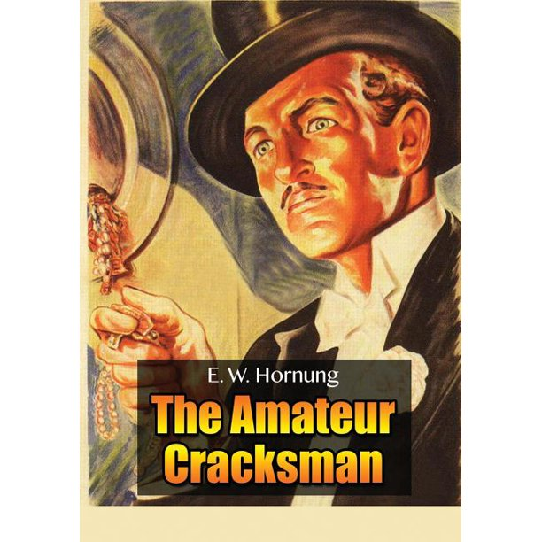 Raffles : The Amateur Cracksman (Paperback) - Walmart.com - Walmart.com