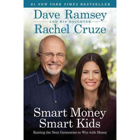Smart Money Smart Kids  Raising The Next Generation To Win With Money