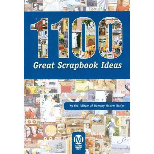 1100 Great Scrapbook Ideas