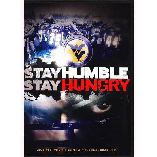 Stay Humble, Stay Hungry: 2006 West Virginia University Football Highlights (Full Frame)