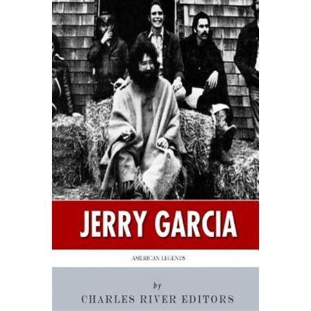American Legends : The Life of Jerry Garcia