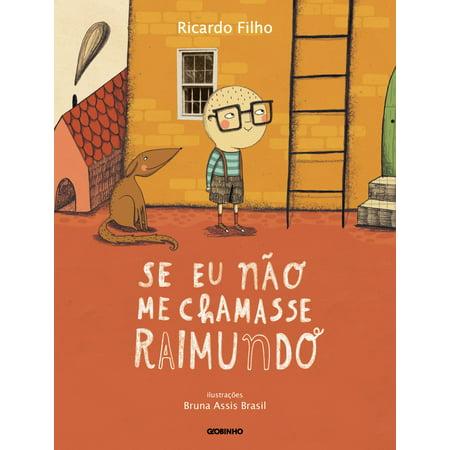 Se eu não me chamasse Raimundo - eBook