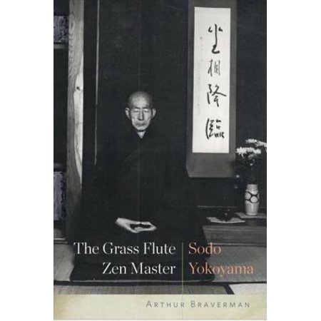 Grass Master (The Grass Flute Zen Master: Sodo Yokoyama - eBook )