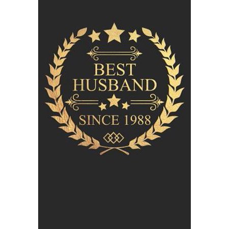 Best Husband Since 1988: Husband Gift Notebook, Wedding Anniversary Gift, Softcover (6x9 in) with 120 Dot Grid Pages