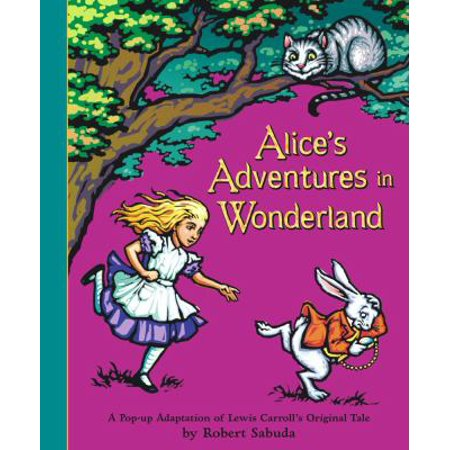 Alices Adventures In Wonderland A Pop Up Adaptation By Lewis Carroll