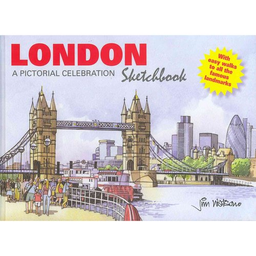 London Sketchbook: A Pictorial Celebration