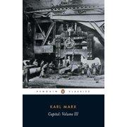 Capital : Volume 3: A Critique of Political Economy