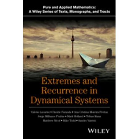 Extremes and Recurrence in Dynamical Systems -