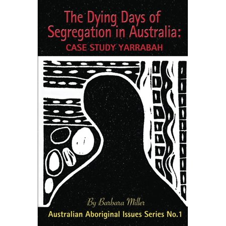 The Dying Days of Segregation in Australia: Case Study Yarrabah - eBook](When Is Halloween Day In Australia)