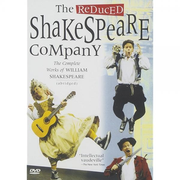 The Reduced Shakespeare Company The Complete Works of William Shakespeare (Abridged) by ACORN MEDIA