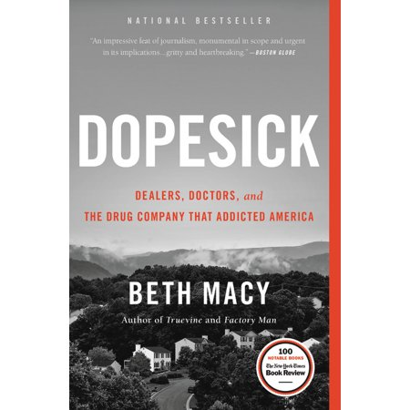 Dopesick : Dealers, Doctors, and the Drug Company that Addicted (Advice For Family Members Of Drug Addicts)