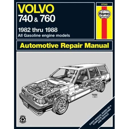 Volvo 740 and 760 Automotive Repair Manual