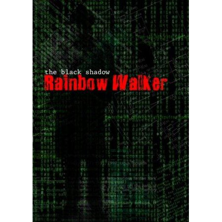 The Black Shadow - Rainbow Walker - image 1 of 1