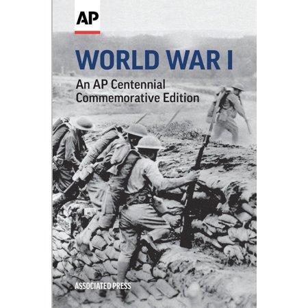 World War I: An AP Centennial Commemorative Edition (Paperback)