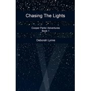 Chasing The Lights - eBook