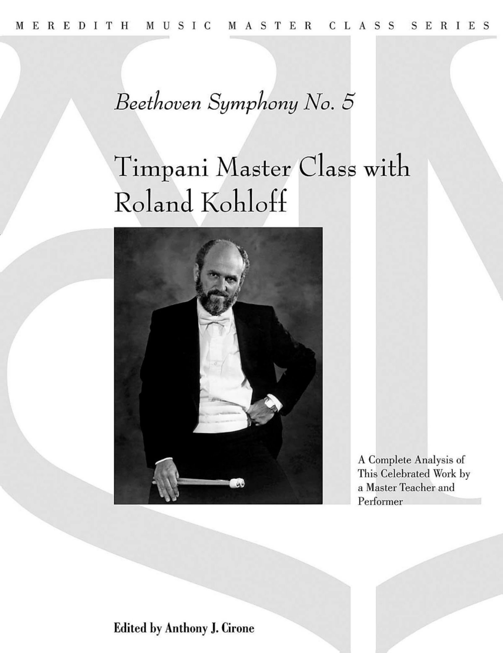 Meredith Music Timpani Master Class With Roland Kohloff Beethoven Symphony No.5 by