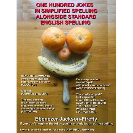 One Hundred Jokes In Simplified Spelling Alongside Standard English Spelling - eBook](English Halloween Jokes)