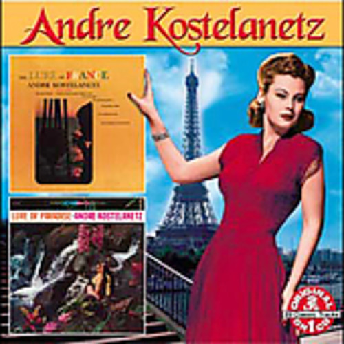 Andre Kostelanetz - Lure of France/Lure of Paradise [CD]