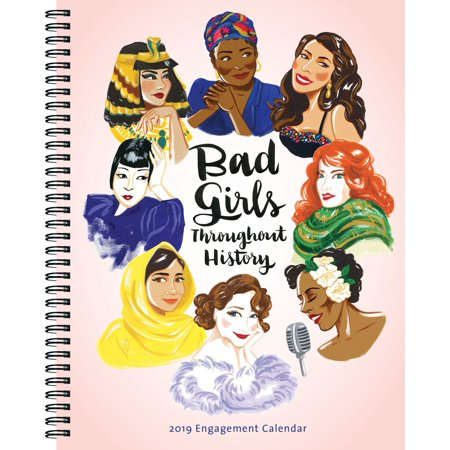 Bad Girls Throughout History 2019 Engagement Calendar (Other) (Girl Calendar Print)