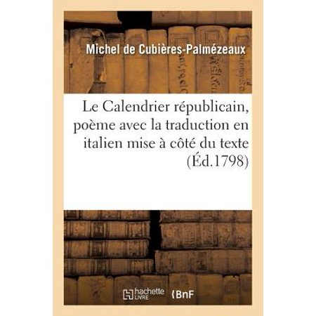 Calendrier Traduction.Le Calendrier Ri Publicain Poi Me Avec La Traduction En Italien Lettre Du Citoyen Lalande