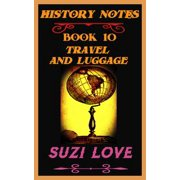 Travel and Luggage History Notes Book 10 - eBook