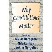 Why Constitutions Matter (Ppr)