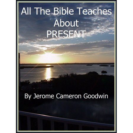 PRESENT - eBook (The Newest Testament Presents The Bible 2)