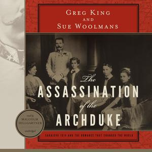 The Assassination of the Archduke - Audiobook