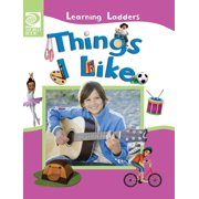 Learning Ladders 2/Hardcover: Things I Like (Hardcover)