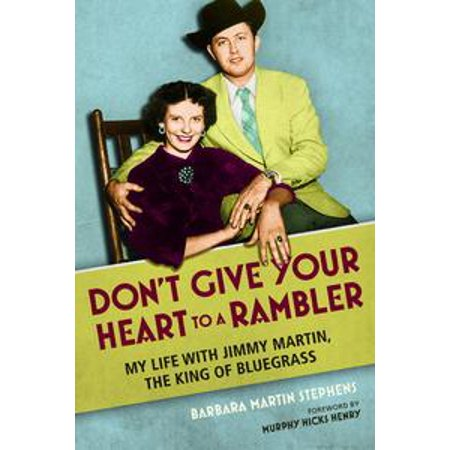 Don't Give Your Heart to a Rambler - eBook