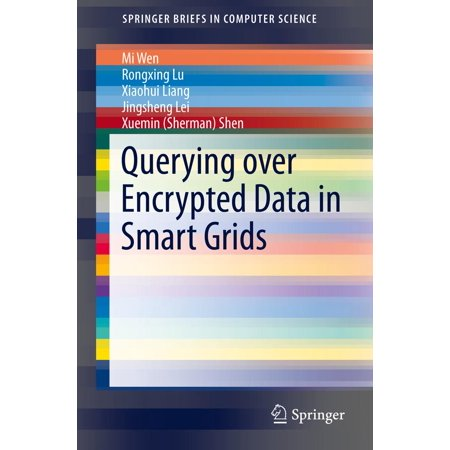 Querying over Encrypted Data in Smart Grids - eBook